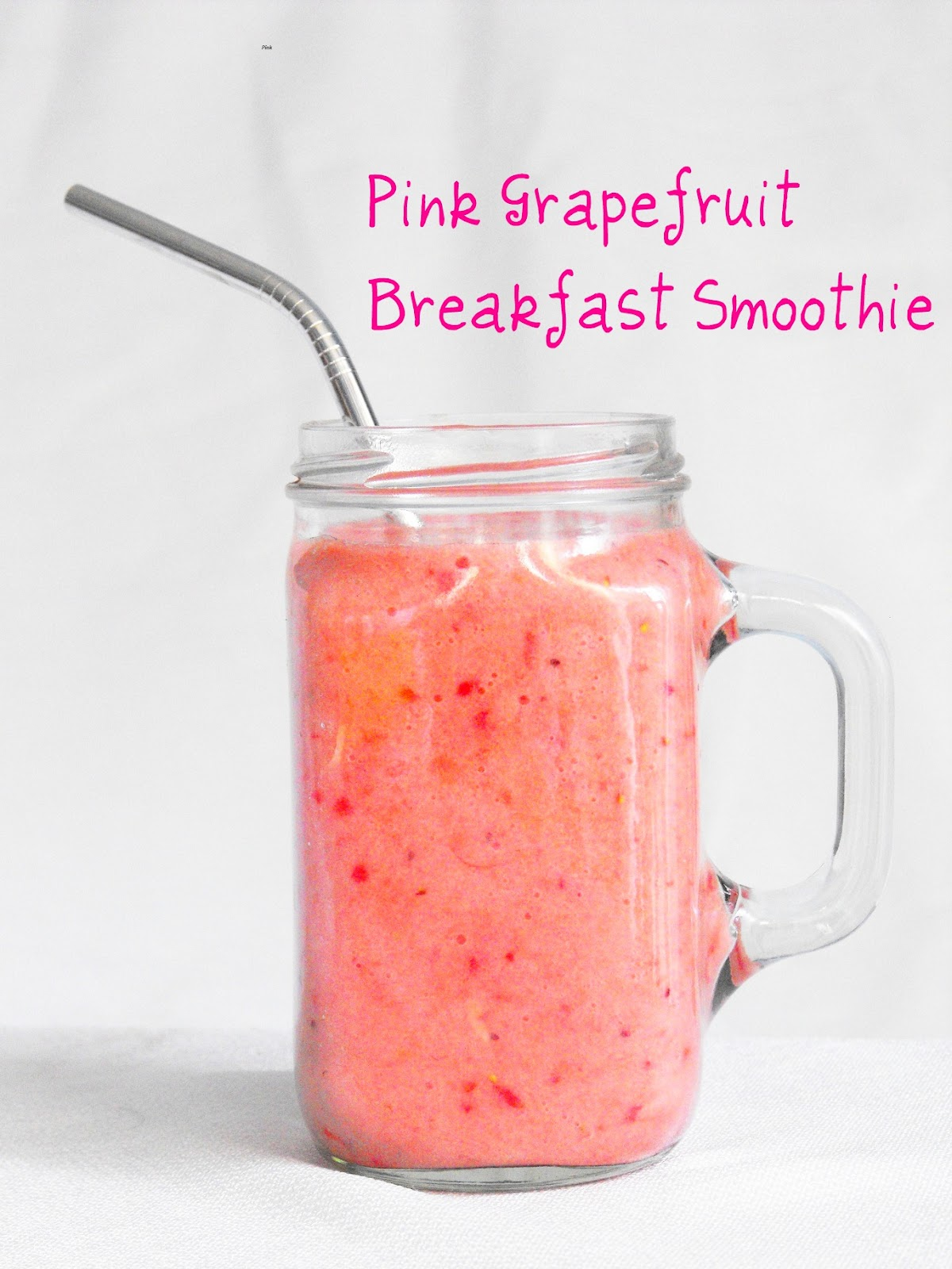 Pink Grapefruit Smoothie Sweet And Tart Breakfast Smoothie